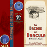 The Brides of Dracula (Dramatized) Audiobook, by Thomas E. Fuller