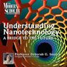 A Bridge to the Future: Understanding Nanotechnology, Part 1: The Modern Scholar Audiobook, by Professor Deborah Gibbs Sauder