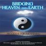 Bridging Heaven and Earth, Vol. 6, by Michael Goorjian