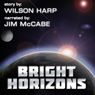 Bright Horizons (Unabridged) Audiobook, by Wilson Harp