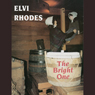 The Bright One (Unabridged) Audiobook, by Elvi Rhodes