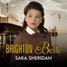 Brighton Belle (Unabridged), by Sara Sheridan