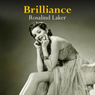 Brilliance (Unabridged) Audiobook, by Rosalind Laker