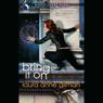 Bring It On: A Retrievers Novel (Unabridged) Audiobook, by Laura Anne Gilman