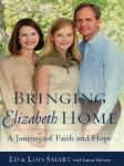Bringing Elizabeth Home: A Journey of Faith and Hope (Unabridged) Audiobook, by Ed Smart
