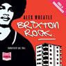 Brixton Rock (Unabridged), by Alex Wheatle