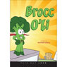 Brocc OLi (Unabridged) Audiobook, by Heather Garcia