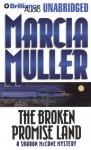 The Broken Promise Land (Unabridged) Audiobook, by Marcia Muller