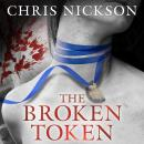 The Broken Token (Unabridged) Audiobook, by Chris Nickson