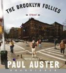 The Brooklyn Follies (Unabridged) Audiobook, by Paul Auster