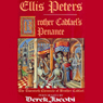 Brother Cadfaels Penance: The Cadfael Chronicles, Book 20 Audiobook, by Ellis Peters