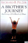 A Brothers Journey: Surviving a Childhood of Abuse Audiobook, by Richard B. Pelzer