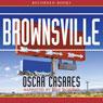 Brownsville: Stories (Unabridged), by Oscar Casares
