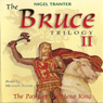 The Bruce Trilogy 2: The Path of the Hero King, by Nigel Tranter