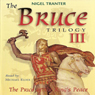 The Bruce Trilogy 3: The Price of the Kings Peace Audiobook, by Nigel Tranter