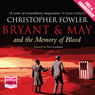 Bryant & May and the Memory of Blood (Unabridged) Audiobook, by Christopher Fowler