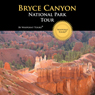 Bryce Canyon Tour Audiobook, by Waypoint Tours