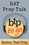 BTP To Go: SAT Prep Talk Audiobook, by Boston Test Prep