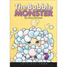 The Bubble Monster (Unabridged) Audiobook, by Genie Dorman