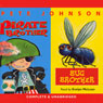 Bug Brother and Pirate Brother (Unabridged) Audiobook, by Pete Johnson
