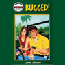 Bugged!: Pageturners (Unabridged) Audiobook, by Janet Lorimer