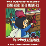 The Bugville Critters: Buster and His Friends Remember Their Manners: Buster Bees Adventure Series, Book 11 (Unabridged), by Robert Stanek