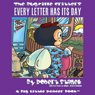 The Bugville Critters: Every Letter Has Its Day: Learning Adventures, Book 1 (Unabridged) Audiobook, by Robert Stanek