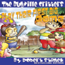 The Bugville Critters Play Their First Big Game: Buster Bees Adventures Series #7 (Unabridged), by Robert Stanek