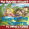 The Bugville Critters Rush to the Hospital: Buster Bees Adventures Series #6 (Unabridged), by Robert Stanek