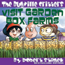 The Bugville Critters Visit Garden Box Farms: Buster Bees Adventures Series #4 (Unabridged) Audiobook, by Robert Stanek