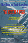 To Build a Fire: The Best of Jack London, Volume 1 Audiobook, by Jack London