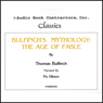 Bulfinchs Mythology: The Age of Fable (Unabridged), by Thomas Bulfinch