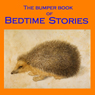 The Bumper Book of Bedtime Stories: Classic Tales for Children (Unabridged) Audiobook, by Mary E. Wilkins-Freeman