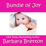 Bundle of Joy (Unabridged) Audiobook, by Barbara Bretton