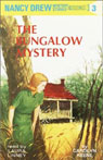 The Bungalow Mystery: Nancy Drew Mystery Stories 3 (Unabridged) Audiobook, by Carolyn Keene