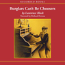 Burglars Cant Be Choosers (Unabridged) Audiobook, by Lawrence Block
