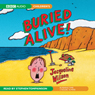 Buried Alive (Unabridged), by Jacqueline Wilson