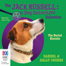 The Buried Biscuits: Jack Russell: Dog Detective, Book 7 (Unabridged) Audiobook, by Darrel Odgers
