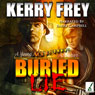 Buried Lie: A Young Ace Roberts Adventure, Book 1 (Unabridged) Audiobook, by Kerry Frey