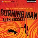 Burning Man (Unabridged) Audiobook, by Alan Russell