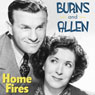 Burns and Allen: Home Fires 11.17 Audiobook, by George Burns