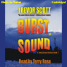 Burst of Sound (Unabridged) Audiobook, by Trevor Scott