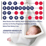 The Business of Baby: What Doctors Dont Tell You, What Corporations Try to Sell You, and How to Put Your Pregnancy, Childbirth, and Baby Before Their Bottom Line (Unabridged), by Jennifer Margulis