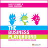 The Business Playground: Where Creativity and Commerce Collide (Unabridged), by Dave A. Stewart