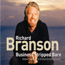 Business Stripped Bare Audiobook, by Richard Branson
