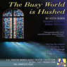 The Busy World Is Hushed (Dramatized) Audiobook, by Keith Bunin