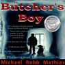 The Butchers Boy (Unabridged) Audiobook, by Michael Robb Mathias