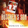 The Butchers Son: A Dick Hardesty Mystery, Book 1 (Unabridged) Audiobook, by Dorien Grey