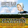 The Butterfly Garden (Unabridged) Audiobook, by Annette Blair