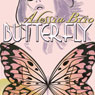 Butterfly (Unabridged), by Alessia Brio